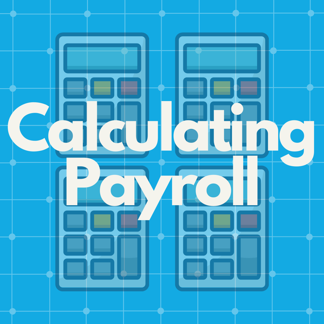 shows text calculating payroll with 4 calculators