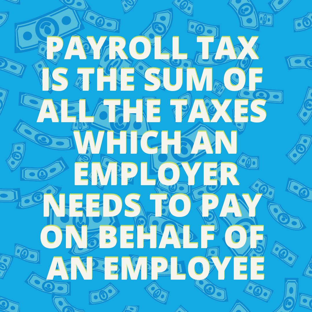 explanation of what payroll tax is