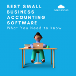 Choosing the Best Accounting Software for Your Small Business