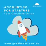 Accounting for Start-Ups: Your Completed Guide